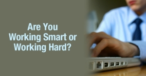 Are_You_Working_Smart_or_Working_Hard