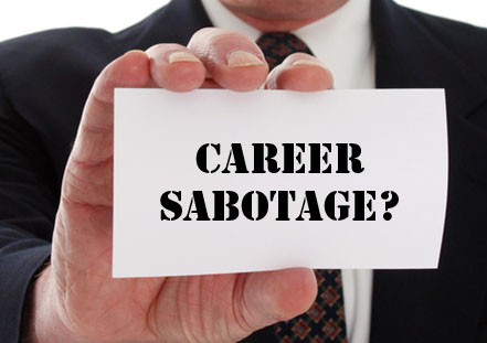 Career Sabotage